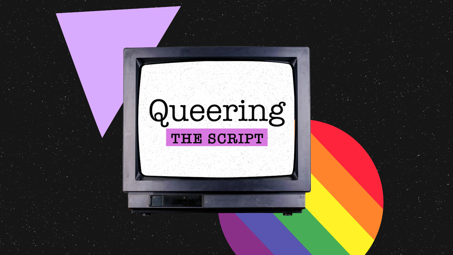 Queering the Script